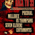 Back to 99 – Millidux, Os Thompsons, Seven Elevenz e Predial
