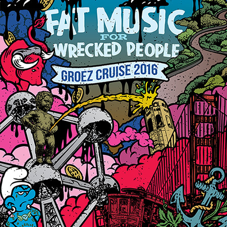 Fat Music for Wrecked People Groez Cruise 2016 compilation