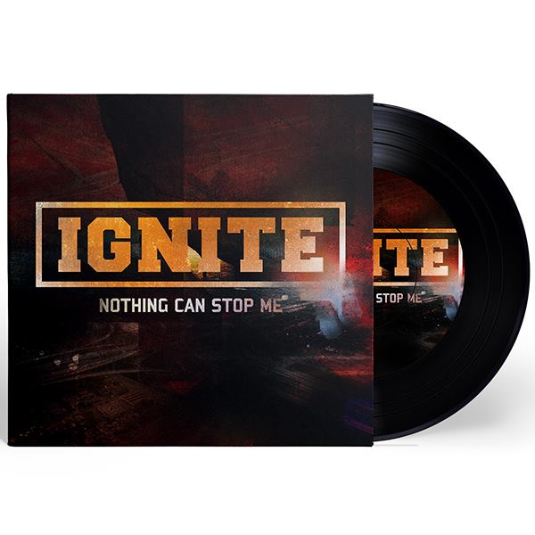 "Ignite lançará vinil do single ""Nothing Can Stop Me"""