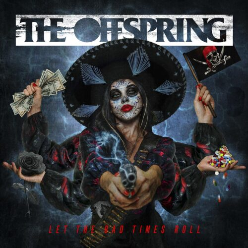 "The Offspring libera novo álbum e novo lyric video: ""Let The Bad Times Roll"""