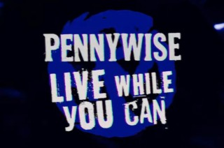 Pennywise - Live While You Can