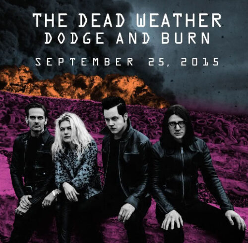 The-Dead-Weather---Dodge-and-Burn