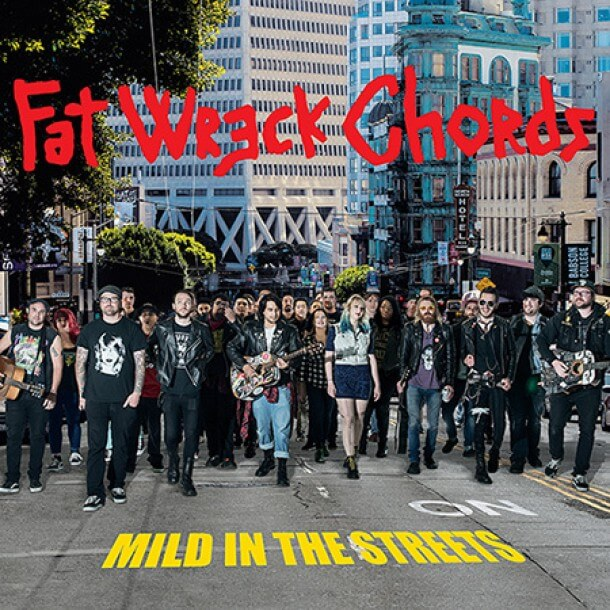 fat-wreck-chords-mild-in-the-streets-e1463337238112