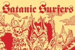 "Satanic Surfers libera novo álbum em streaming: ""Back From Hell""."