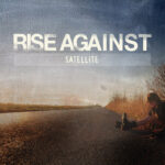"Rise Against lança novo EP: ""Satellite"""
