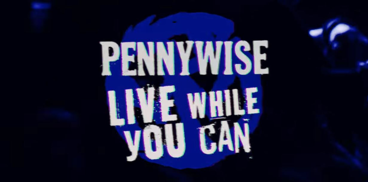 "Pennywise lança lyric video da inédita ""Live While You Can"""