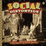 Ouça o novo álbum do Social Distortion: Hard Times & Nursery Rhymes
