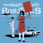 "The Mighty Mighty Bosstones lança a inédita ""The Killing Of Georgie (PT. III)"""