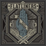 "Ouça o novo álbum do The Flatliners: ""Dead Language"""