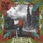 "Ouça novo álbum completo do Polar Bear Club: ""Clash Battle Guilt Pride"""