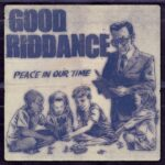 "Good Riddance divulga detalhes do novo álbum: ""Peace In Our Time"""